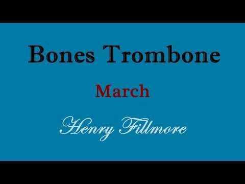 bones-trombone---march