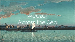 Download Weezer - Across the Sea (Acoustic Cover) Mp3 and Videos