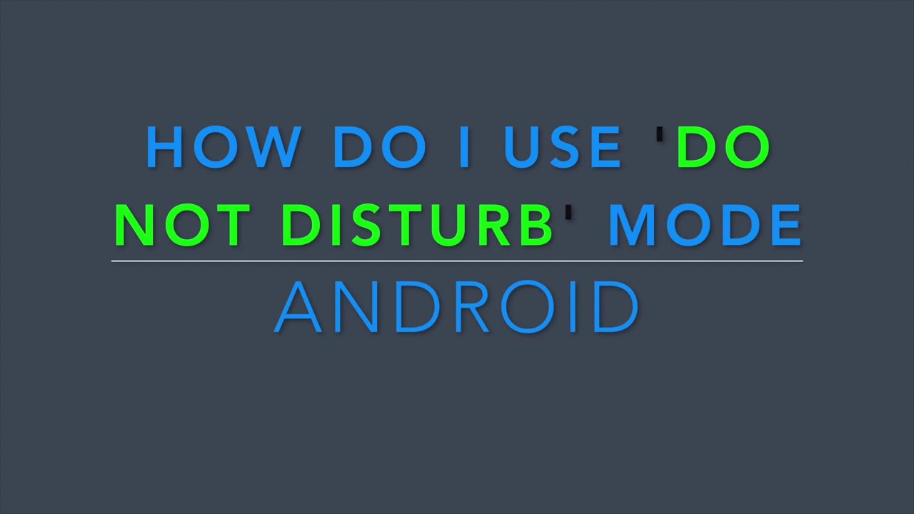 Do Not Disturb Mode On Android Marshmallow And N Youtube