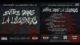 Mixtape Illusion Vol.2 - Entre dans la légende