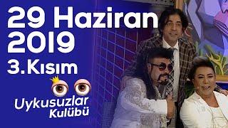 Üç aile babası Murat Övüç - Kobra Murat -  Okan Bayülgen ile Uykusuzlar Kulübü - 3. Kısım 29.06.2019