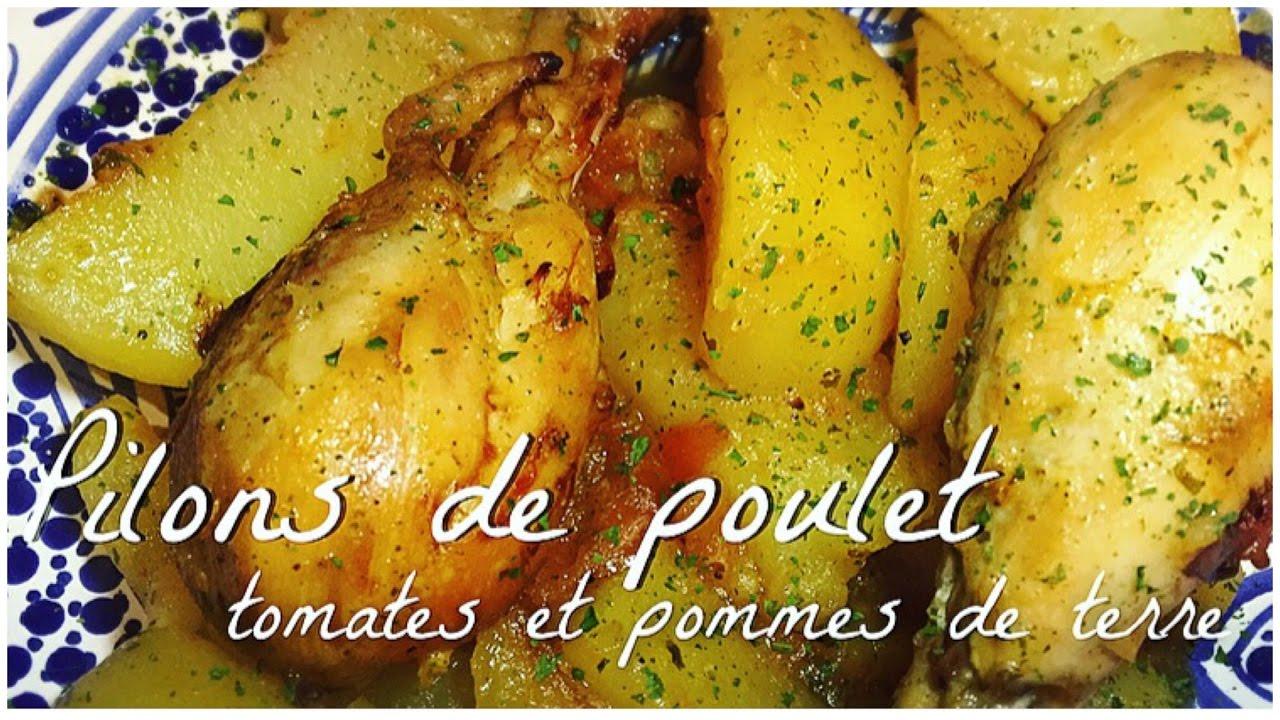 Pilons De Poulet Tomates Pommes De Terre Youtube