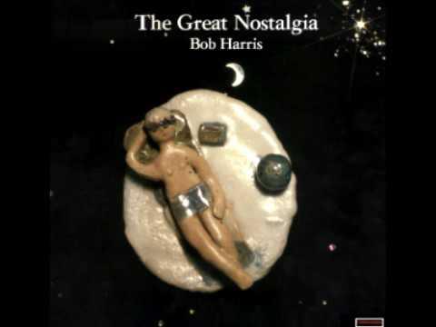 Bob Harris - The great Nostalgia