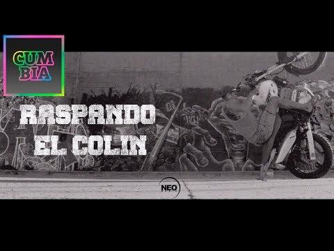 RPM Revolución Por Minuto   Raspando El Colin FT BZK