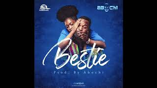 Abochi - Bestie (Official Audio)