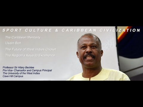 Prof. Beckles - Sport Culture & Caribbean Civilization - GIS