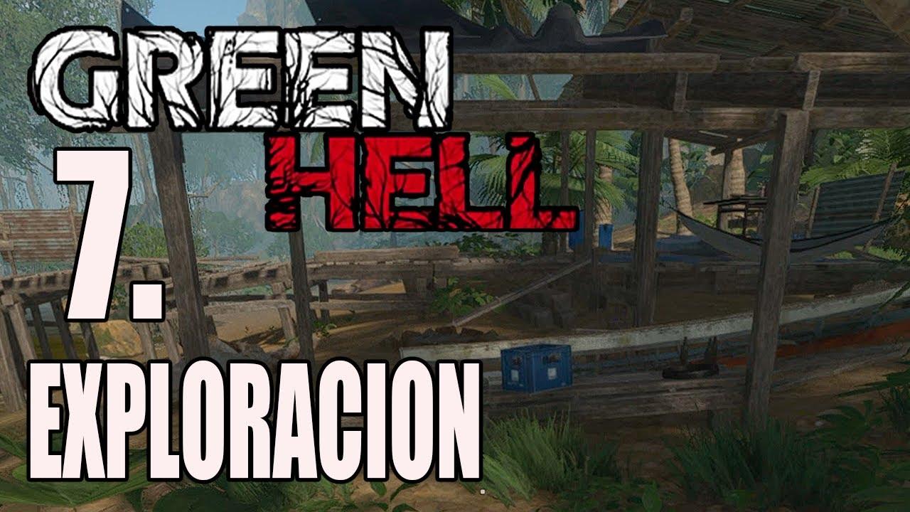 GREEN HELL - #7 Explorando la selva sin miedo - GAMEPLAY ESPAÑOL