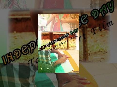 Independence Day -Patriotic Tamil Short Film - Redpix Short Films