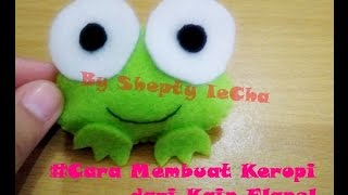 Download Video CARA MEMBUAT BONEKA KEROPI DARI KAIN FLANEL MP3 3GP MP4