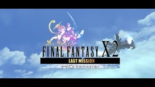 Final Fantasy X-2 Last Mission (The Movie) ALL Cutscenes W/SUBS