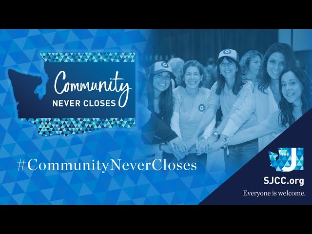 Community Never Closes - YOU Power the J