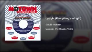 uptight (everything's alright)