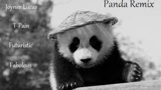 Panda Remix ft. Joyner Lucas, T-Pain, Futuristic, Fabolous