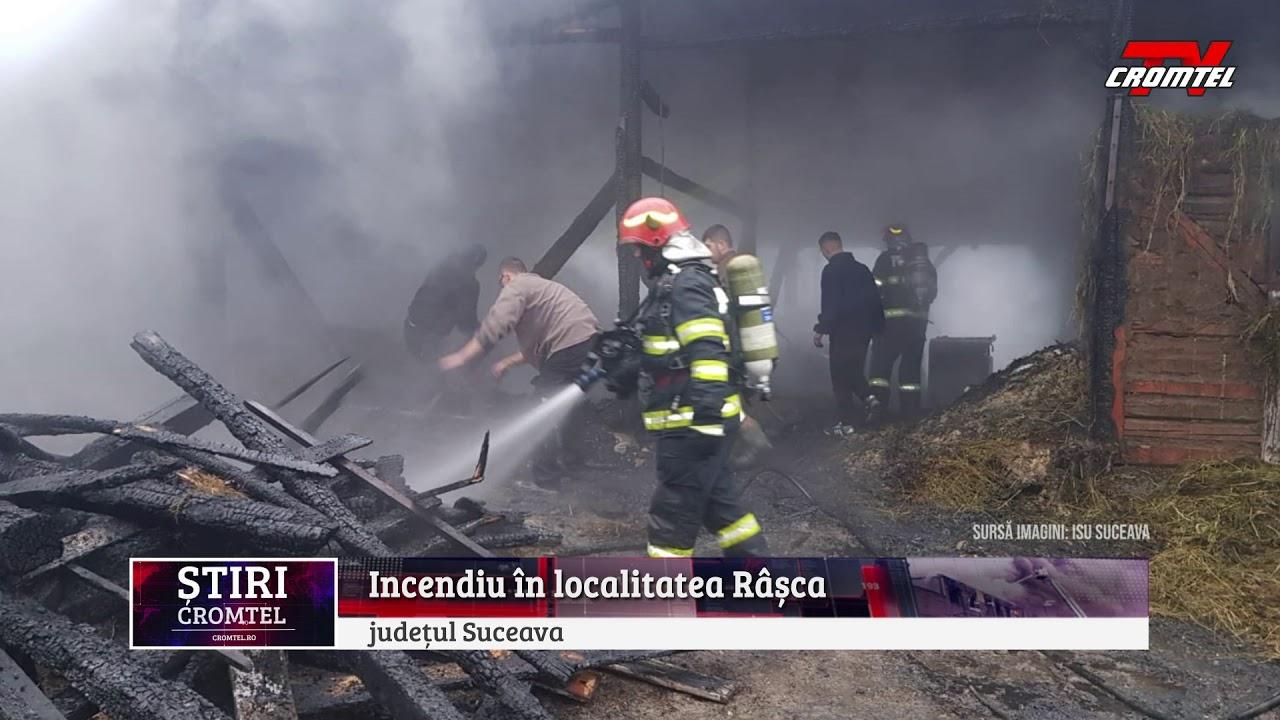 ȘTIRI CROMTEL TV - Incendiu în localitatea Râșca - județul Suceava