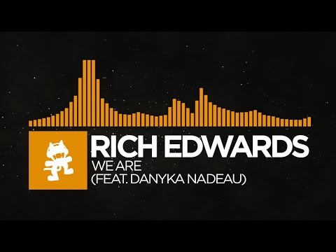[Progressive House] - Rich Edwards - We Are (feat. Danyka Nadeau) [Monstercat Release]