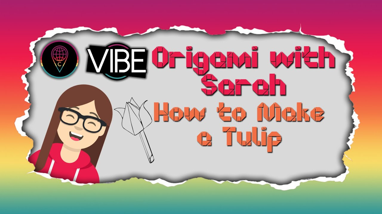 Origami with Sarah: How to make a Tulip