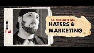 R.A. the Rugged Man - Haters & Marketing [Interview]