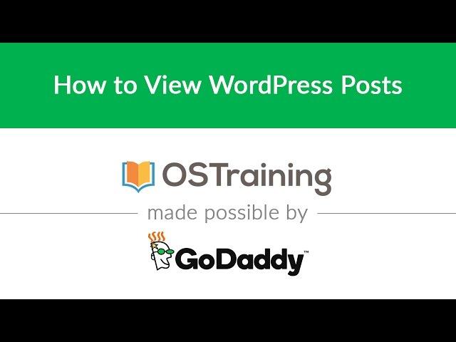 WordPress Beginner Tutorial #8: How to View WordPress Posts