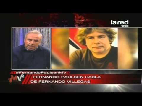 Los otros conductores de Tolerancia Cero. Fernando Paulsen opina sobre Fernando Villegas