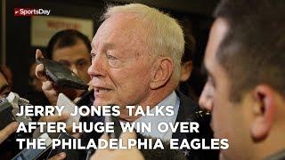 jerry-jones-talks-after-huge-win-over-the-philadelphia-eagles