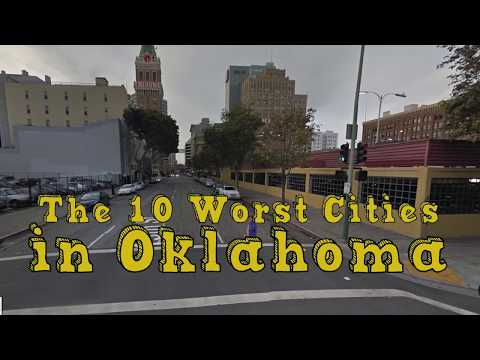 The 10 worst places to live in Oklahoma