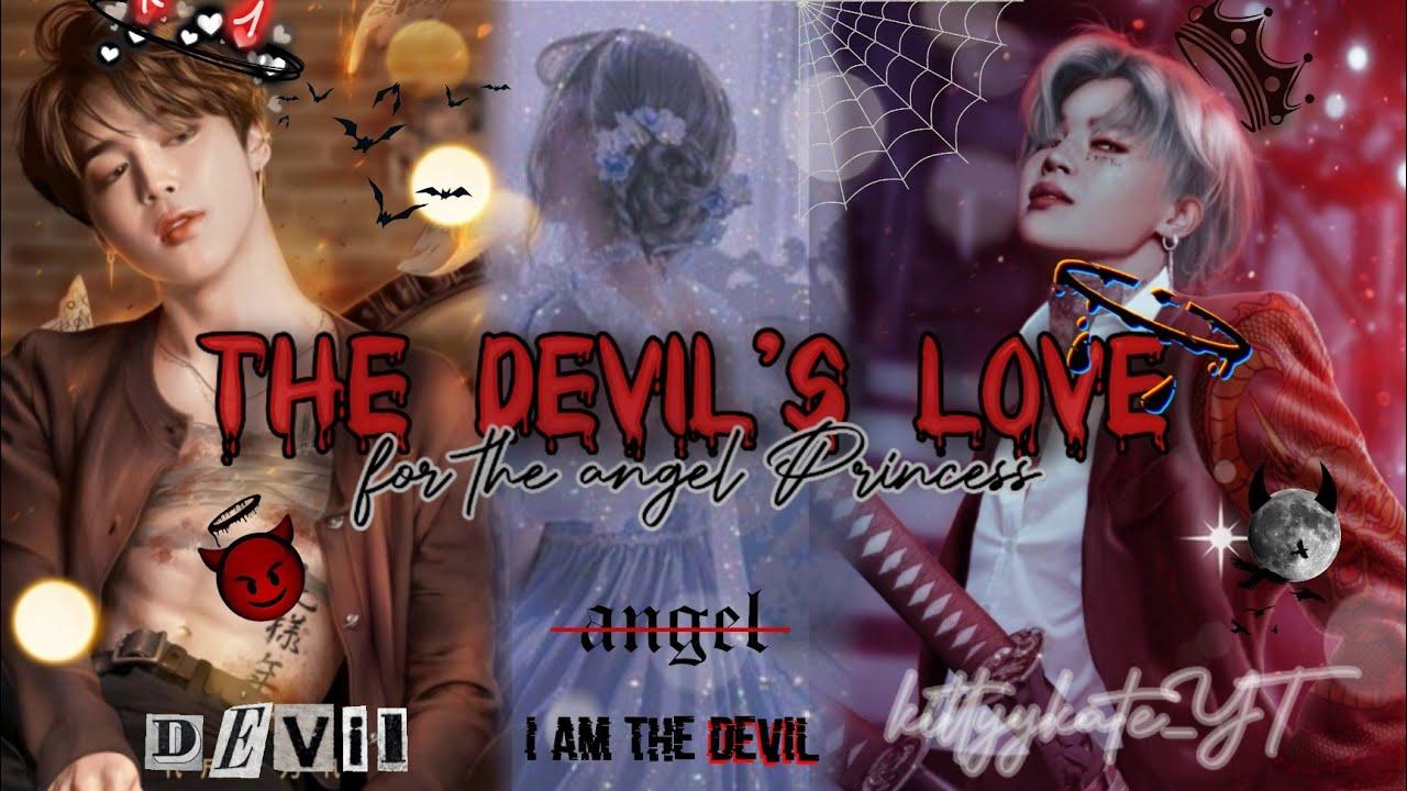 Download •The devil's love for the angel princess• ||Park Jimin oneshot||