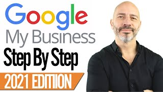 Google My Business Listing Set Up  2021 Step By Step Tutorial For Best Results