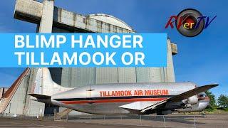 Tillamook Oregon Air Museum - Blimp Hanger