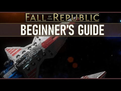 Beginner's Guide To Star Wars: Empire At War Expanded: Fall Of The Republic