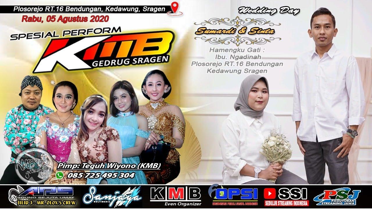 Llive delay KMB MUSIC - Pernikahan '' Bg. Sumardi  & Sinta Adelia Putri // Plosorejo, 5/8/2020
