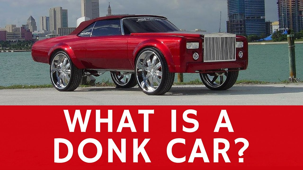 What are DONK CARS & examples of custom donks (tuned hi-risers)