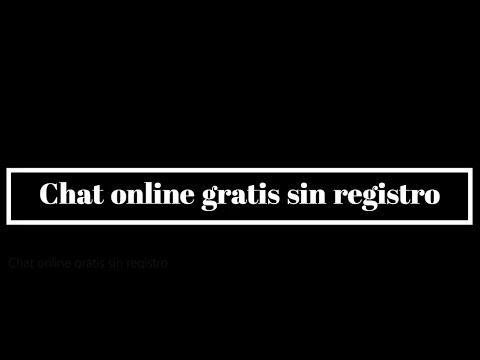 Chat Online Gratis Sin Registro