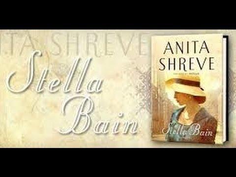the lives of stella bain shreve anita