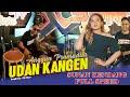 Anggun Pramudita -  Udan Kangen  Live  ft Sunan Kendang FULL SPEED