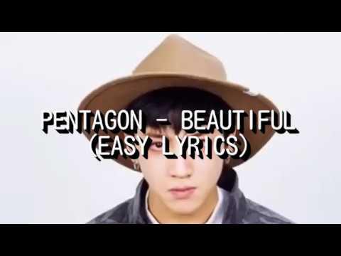 PENTAGON - BEAUTIFUL (EASY LYRICS)