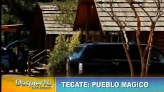 TECATE: PUEBLO MAGICO