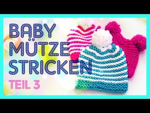 Babymütze stricken *TEIL 3*
