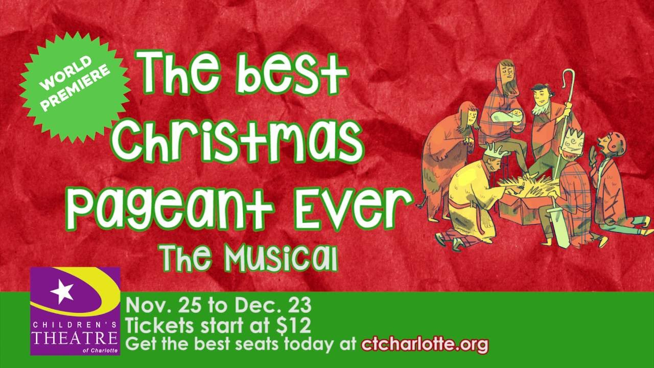 The Best Christmas Pageant Ever: The Musical - Children's Theatre ...