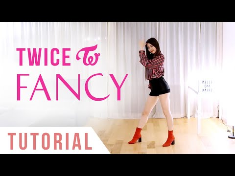 "TWICE - ""FANCY"" Dance Tutorial (Explanation + Mirrored) 