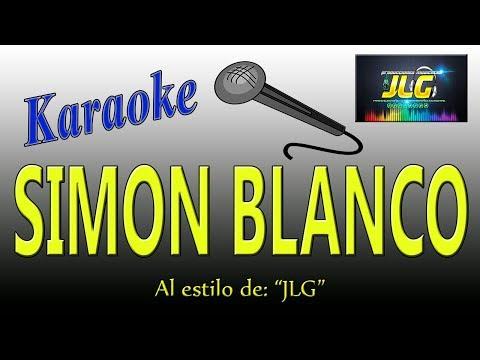 SIMON BLANCO -Karaoke como Tierra Caliente- JLG