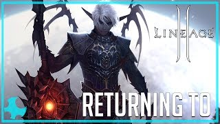 Returning To Lineage 2, Still Worth Playing 2017