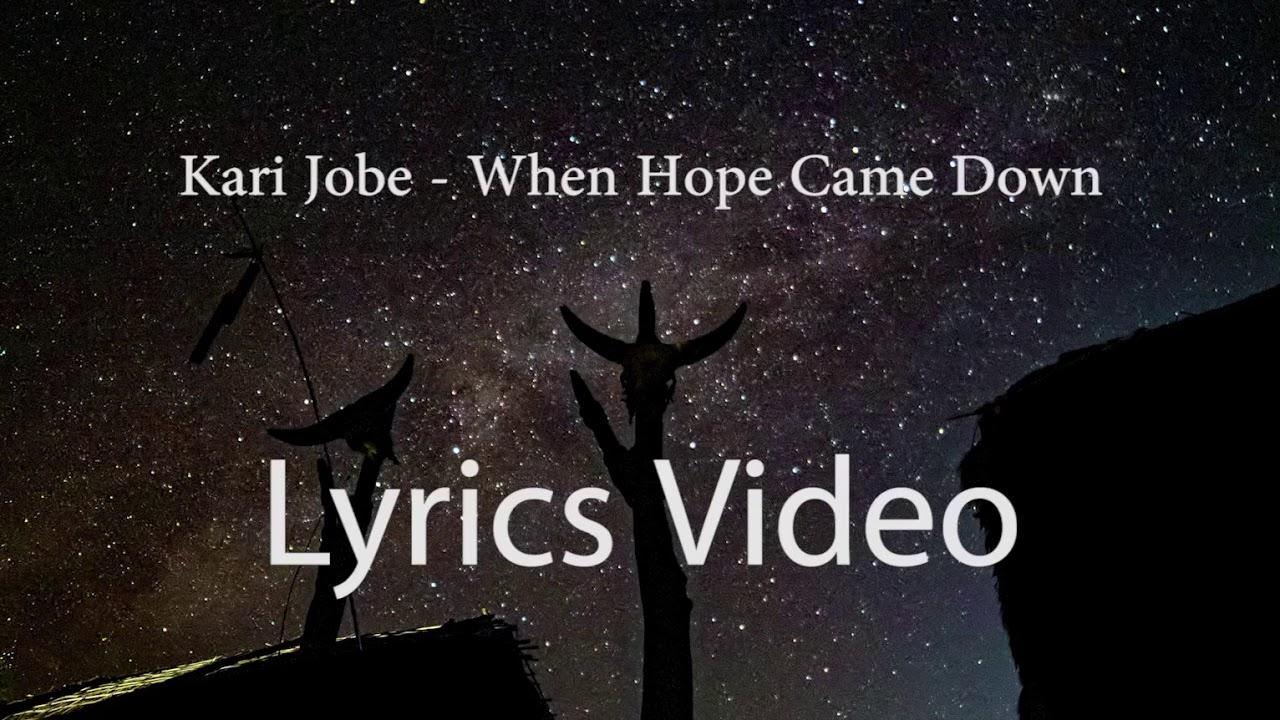 Kari jobe - when hope came down (Lyrics video ) - christmas edition ...