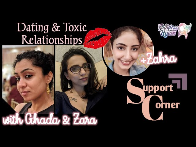 Support Corner: Dating and Toxic Relationships