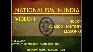 RISE OF NATIONALISM IN INDIA (PART-1) CLASS X HISTORY L-3