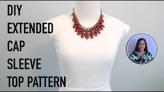 DIY CAP SLEEVE TOP PATTERN AND CUTTING