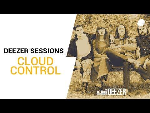 Cloud Control - Deezer Session