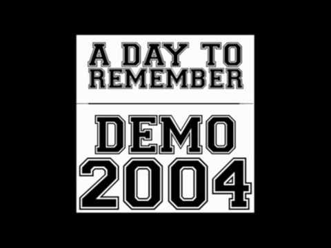 A Day To Remember - Demo 2004 (Full EP + Download)