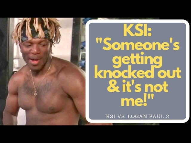 """KSI: """"On camera, I'm KSI, but here, it's serious business, this is me training to knock Logan out!"""""""