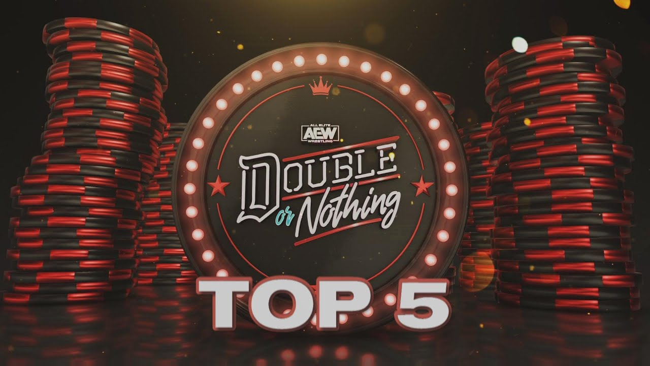 Top 5 AEW Double Or Nothing | 5/23/20