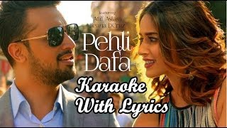 Pehli Dafa Karaoke With Lyrics | Atif Aslam